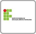 INSTITUTO FEDERAL DE EDUCAÇÃO E TECNOLOGIA